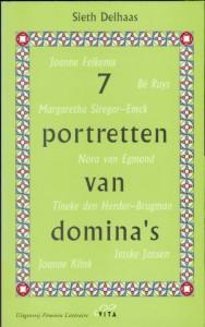 7 portretten van domina's