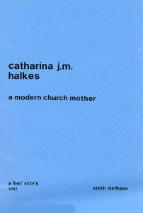 Cataharina Halkes - a modern church mother