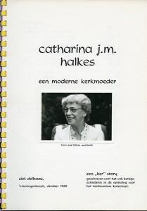 Catharina Halkes - een moderne kerkmoeder