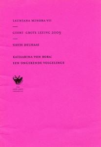 Katharina von Bora: een ongekende volgelinge