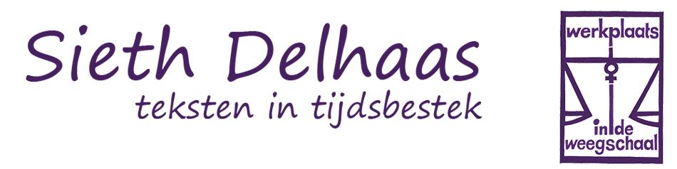 Sieth Delhaas - teksten in tijdsbestek